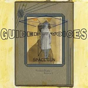 GuidedByVoicesSpaceGun