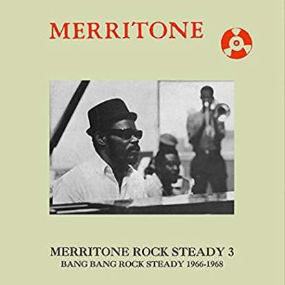 Various Artists/Merritone Rock Steady 3:Bang Bang Rock Steady