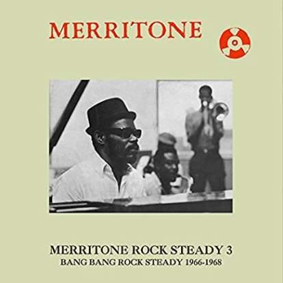 Various Artists/Merritone Rock Steady 3:Bang Bang Rock Steady