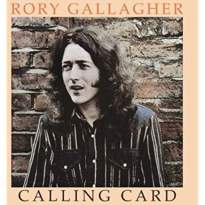 Rory Gallagher/Calling Card