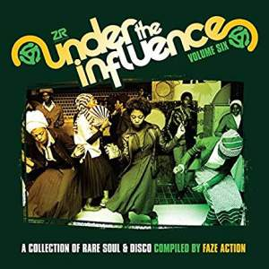 FazeActionUnderTheInfluenceVolSixACollectionofRareSoulandDisco