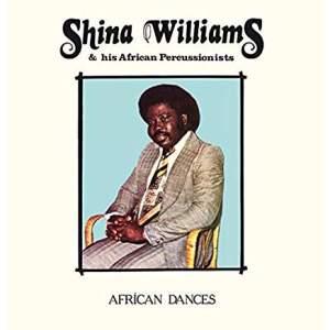 ShinaWilliams&HisAfricanPercussionistsAfricanDances